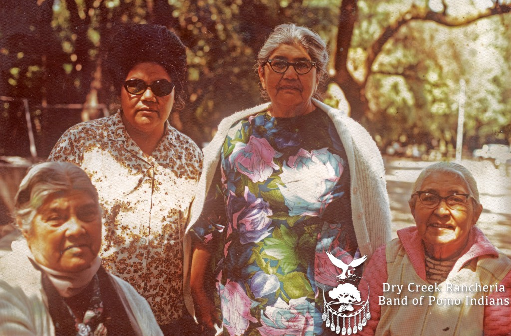 Our Matriarchal Elders - Dry Creek Rancheria Band of Pomo Indians
